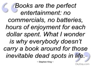 books-are-the-perfect-entertainment-stephen-king